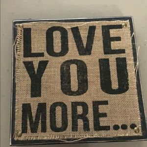 Wall art - LOVE YOU MORE